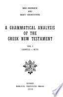 A Grammatical Analysis of the Greek New Testament