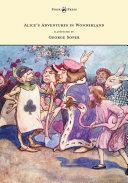 Alice's Adventures in Wonderland - Illustrated by George Soper ebook