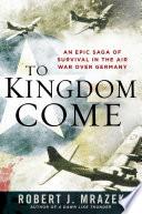 To Kingdom Come