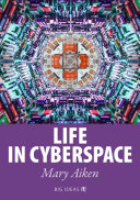 Life in Cyberspace Book