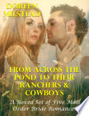 From Across the Pond to Their Ranchers   Cowboys     a Boxed Set of Five Mail Order Bride Romances