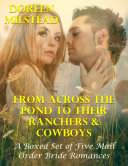 Pdf From Across the Pond to Their Ranchers & Cowboys – a Boxed Set of Five Mail Order Bride Romances Telecharger