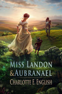Miss Landon and Aubranael (Tales of Aylfenhame, 1) [Pdf/ePub] eBook