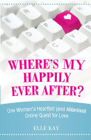 Where's My Happily Ever After?