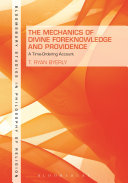 The Mechanics of Divine Foreknowledge and Providence ebook