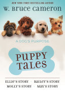 A Dog s Purpose Puppy Tales Collection