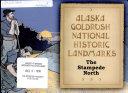 Alaska Goldrush National Historic Landmarks