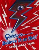 Ripley s Believe It Or Not  Strikingly True