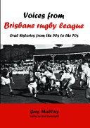 Voices from Brisbane Rugby League