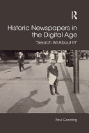 Historic Newspapers in the Digital Age