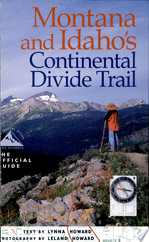 Download Montana and Idaho's Continental Divide Trail Free Books - Dlebooks.net