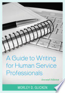 A Guide to Writing for Human Service Professionals Book