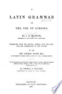 A Latin Grammar for the Use of Schools