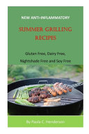 New Anti Inflammatory Summer Grilling Recipes