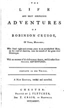 The Life and Most Surprizing Adventures of Robinson Crusoe of York  Mariner