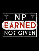 NP Earned Not Given