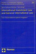 International Investment Law and General International Law