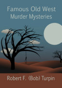 Famous Old West Murder Mysteries