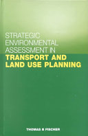 Strategic Environmental Assessment in Transport and Land Use Planning Book