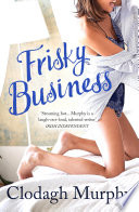 Read Online Frisky Business For Free