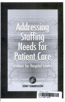 Addressing Staffing Needs for Patient Care Book