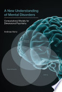 A New Understanding of Mental Disorders Book