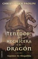 Tenedor  La Hechicera Y El Dragon  El  Cuentos de Alagaesia