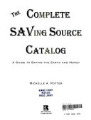 The Complete Saving Source Catalog