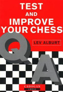 Test and Improve Your Chess
