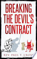 Breaking the Devil s Contract