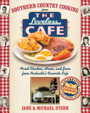 Southern Country Cooking from the Loveless Cafe