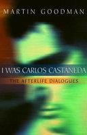 I Was Carlos Castaneda Book PDF