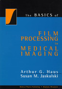 The Basics of Film Processing in Medical Imaging