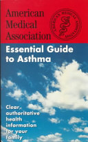 Essential Guide to Asthma