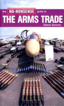 The No nonsense Guide to the Arms Trade