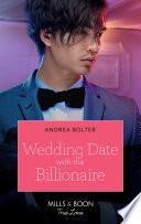 Wedding Date With The Billionaire  Mills   Boon True Love