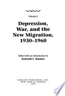 Black Communities and Urban Development in America, 1720-1990: Depression, war, and the new migration, 1930-1960