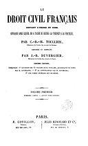 Le droit civil français: le texte des 14 volumes de M. Toullier, accompagné de notes par M. Duvergier
