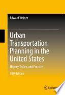 Book Cover: Urban Transportation Planning in the United States
