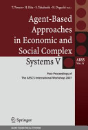 Agent Based Approaches in Economic and Social Complex Systems V