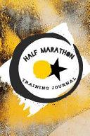 Half Marathon Training Journal