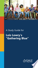 A Study Guide for Lois Lowry's