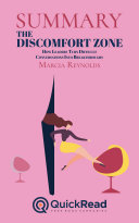 """Summary of """"The Discomfort Zone"""" by Marcia Reynolds - Free book by QuickRead.com"""