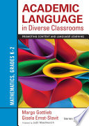 Academic Language in Diverse Classrooms: Mathematics, Grades K–2  : Promoting Content and Language Learning