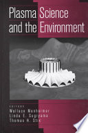 Plasma Science And The Environment Book PDF
