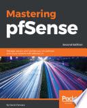 Mastering pfSense,