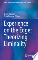 Experience on the Edge  Theorizing Liminality