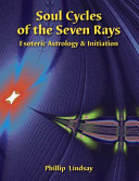 Soul Cycles of the Seven Rays I