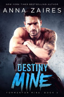 Pdf Destiny Mine (Tormentor Mine #3)