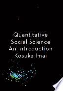"""Quantitative Social Science: An Introduction"" by Kosuke Imai"